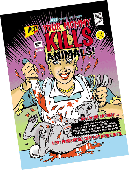 PETA's twisted comic entitled 'Mommy Kills Animals'